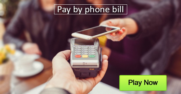 Pay and Play with Your Phone Bill Casino Options Offered to Players
